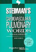Stedman's Cardiovascular & Pulmonary Words Includes Respiratory