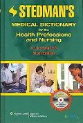 Stedman's Medical Dictionary for the Health Professions and Nursing, Sixth Edition, Illustra...