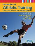 Foundations of Athletic Training, Prevention, Assessment, and Management