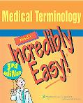 Medical Terminology Made Incredibly Easy!