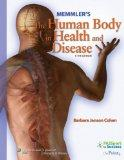 Memmler's The Human Body in Health and Disease (Memmler's the Human Body in Health & Disease...