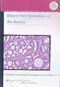 Biopsy Interpretation of the Breast