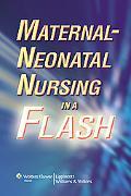 Maternal-Neonatal Nursing in a Flash