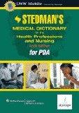 Stedman's Medical Dictionary for the Health Professions and Nursing: Powered by Skyscape, Inc.