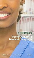 Stedman's Pocket Guide to Medical Language