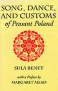 Song, Dance, and Customs of Peasant Poland - Sula Benet - Hardcover