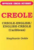 Creole-English/English-Creole (Caribbean) Hippocrene Concise Dictionary