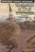 Neo-Melanesian - English Concise Dictionary New Guinea Pidgin-English Language