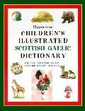 Hippocrene Children's Illustrated Scottish Gaelic Dictionary English-Scottish Gaellic/Scotti...