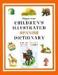 Hippocrene Children's Illustrated Spanish Dictionary: Spanish-English - English-Spanish