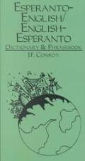 Esperanto-English English-Esperanto Dictionary & Phrasebook