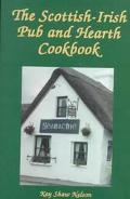Scottish-Irish Pub and Hearth Cookbook Recipes and Lore from Celtic Kitchens