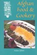 Afghan Food & Cookery Noshe Djan