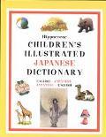 Hippocrene Children's Illustrated Japanese Dictionary: English-Japanese/Japanese/English (Hi...