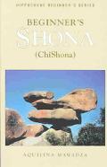 Beginner's Shona (Chishona)
