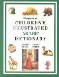 Hippocrene Children's Illustrated Arabic Dictionary English-Arabic/Arabic-English