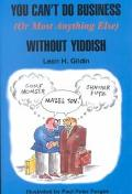 You Can't Do Business (Or Most Anything Else) Without Yiddish