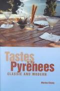 Tastes of the Pyrenees, Classic and Modern Classic and Modern