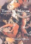 Taste of Macau Portuguese Cuisine on the China Coast