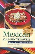 Mexican Culinary Treasures Recipes From Maria Elena's Kitchen