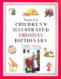 Hippocrene Children's Illustrated Croatian Dictionary