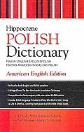 Polish-English, English-Polish Dictionary: American English Edition (Hippocrene Dictionaries)