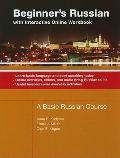 Beginner's Russian With Interactive Online Workbook: A Basic Russian Course; Learn Basic Lan...