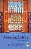 Mastering Arabic 2 [With 2 CDs]