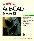 ABCs of AutoCAD Release 12
