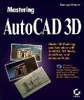 AutoCAD 3D, with CD-ROM (Mastering) - George Omura - Paperback