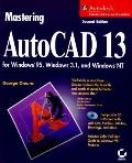 AutoCAD 13 for Windows 95, Windows 3.1, and Windows NT, with CD-ROM (Mastering) - George Omu...