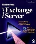 Microsoft Exchange Server, with CD-ROM (Mastering)