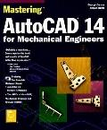 AutoCAD 14 for Mechanical Engineers, with 2 CD-ROMs (Mastering)