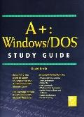 A+ Windows/dos Study Guide