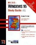 Mcse:windows 95 Study Guide-w/cd
