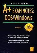 A+ Exam Notes: DOS/Windows - James Williams - Paperback