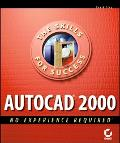 Autocad 2000 No Experience Required No Experience Required