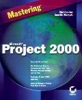 Mastering Microsoft Project 2000