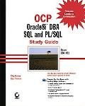 Ocp Oracle8I Dba SQL and Pl/SQL Study Guide  Exam 1Z0-001