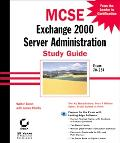 McSe Exchange 2000 Server Administration Study Guide