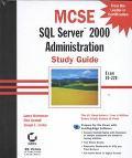 McSe SQL Server 2000 Administration Study Guide
