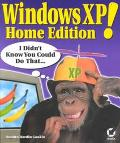 Windows Xp Home Edition! I Didn't Know You Could Do That