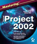 Mastering Microsoft Project 2002