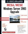 McSa/McSe Windows Server 2003 Upgrade Study Guide Exams 70-292 and 70-296