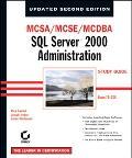 McSa/McSe/McDba SQL Server 2000 Administration Study Guide, Exam 70-228