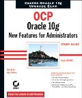 Ocp Oracle 10g New Features For Administrators  Study Guide