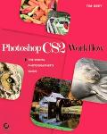Photoshop CS2 Workflow The Digital Photographer's Guide