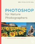 Photoshop for Nature Photographers: A Workshop in a Book