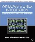 Windows And Linux Integration Hands-on Solutions for a Mixed Environment