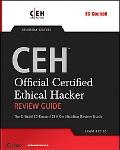 Ceh Certified Ethical Hacker Review Guide